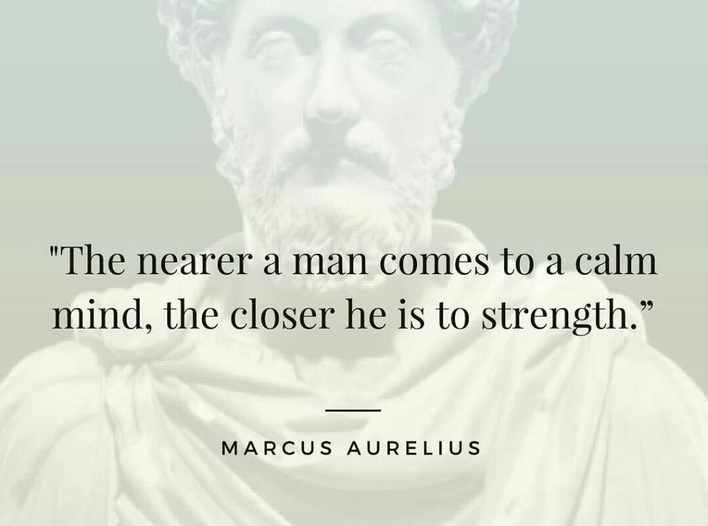 marcus aurelius quote - calm mind